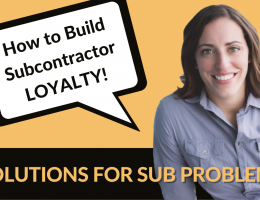 how to address the labor shortage with subcontractor loyalty
