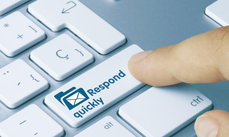 Respond Quickly Email