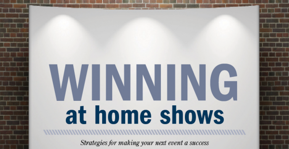 Winning at Home Shows